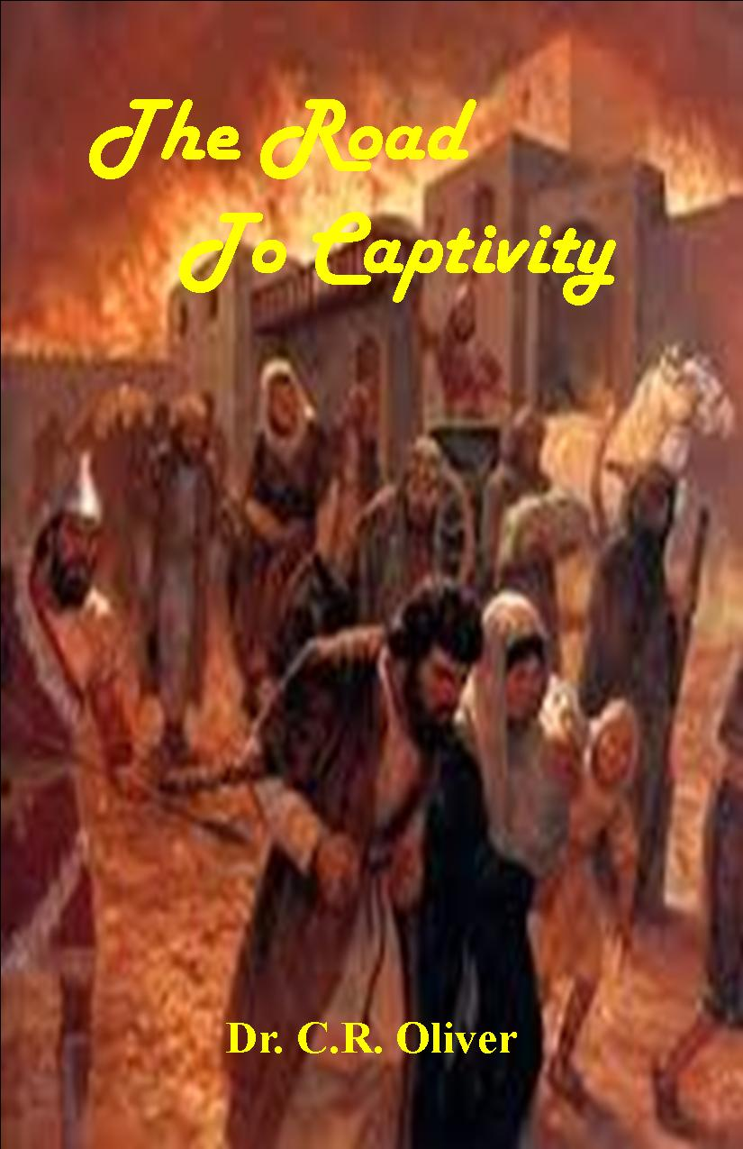 The Road to Captivity