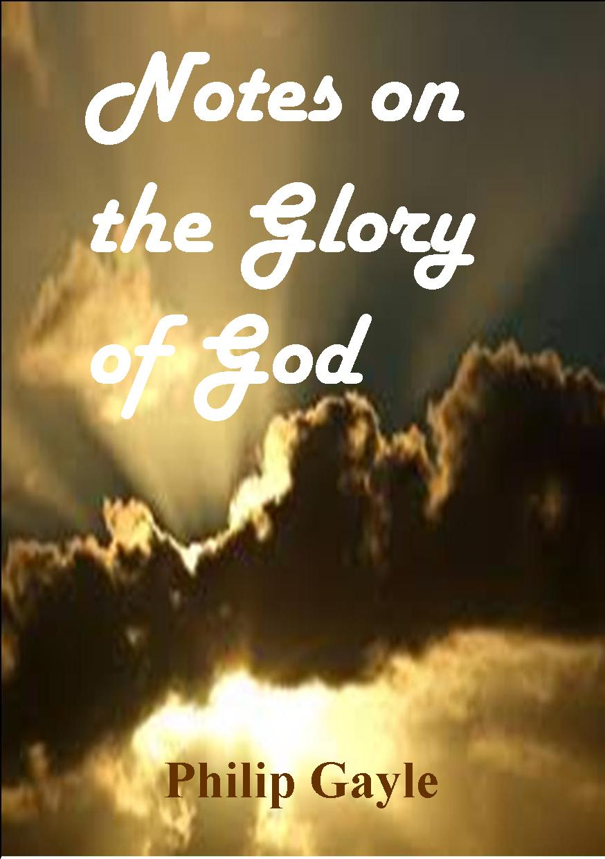 Notes on the Glory of God