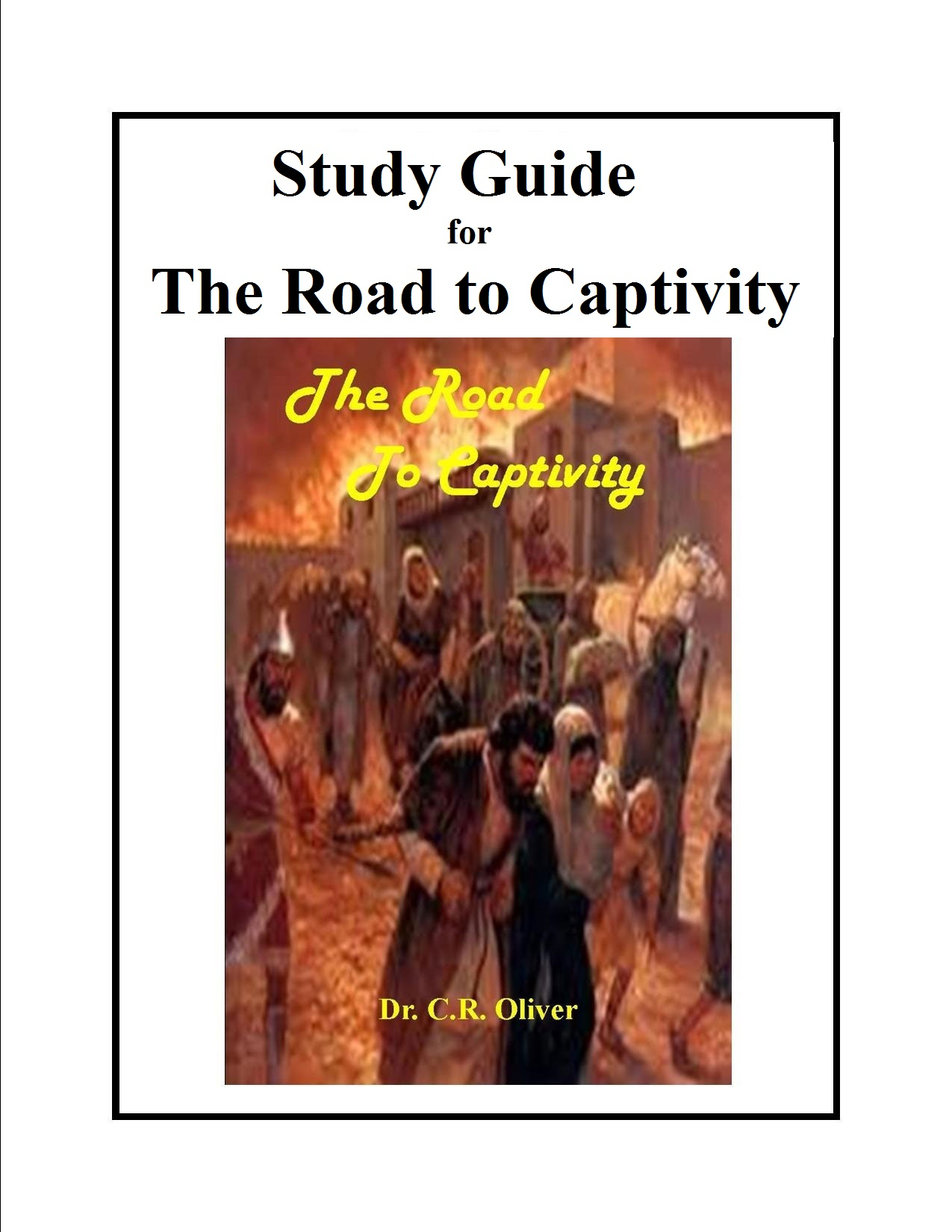 Study Guide - The Road To Captivity