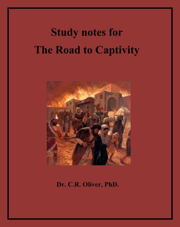 The Road to Captivity